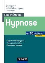 Télécharger le livre :  Aide-mémoire - Hypnose - 2e éd.