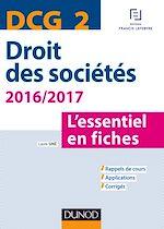 Télécharger le livre :  DCG 2 - Droit des sociétés 2016/2017 - 7e éd.