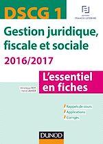 Télécharger le livre :  DSCG 1 - Gestion juridique, fiscale et sociale 2016/2017 - 6e éd.