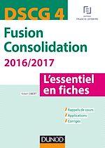 Télécharger le livre :  DSCG 4 - Fusion Consolidation 2016/2017 - 5e éd