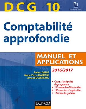 Téléchargez le livre :  DCG 10 - Comptabilité approfondie 2016/2017 - 7e éd.