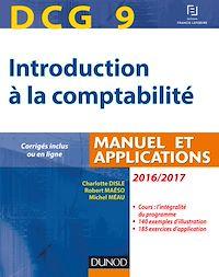 DCG 9 - Introduction à la comptabilité 2016/2017 - 8e éd.