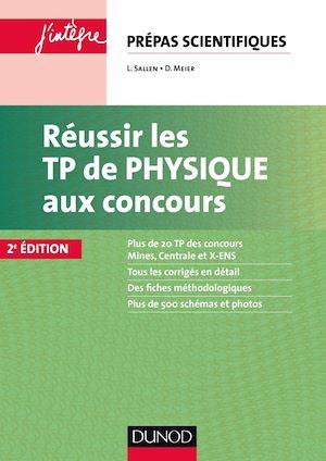 Téléchargez le livre :  Réussir les TP de Physique aux concours - 2e éd.
