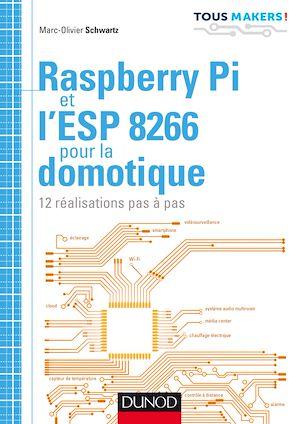 Téléchargez le livre :  Raspberry Pi et l'ESP 8266 pour la domotique