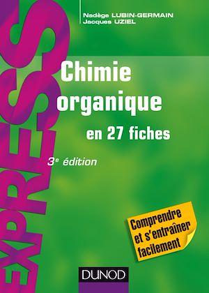 Téléchargez le livre :  Chimie organique en 27 fiches - 3e éd