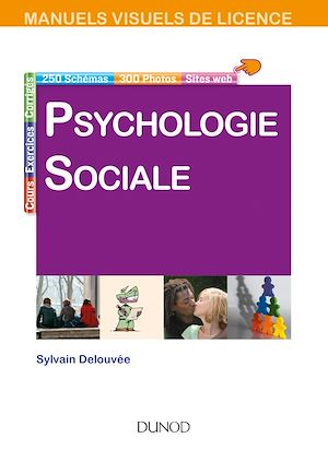 Téléchargez le livre :  Manuel visuel - Psychologie sociale - 2e éd