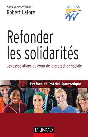 Téléchargez le livre :  Refonder les solidarités