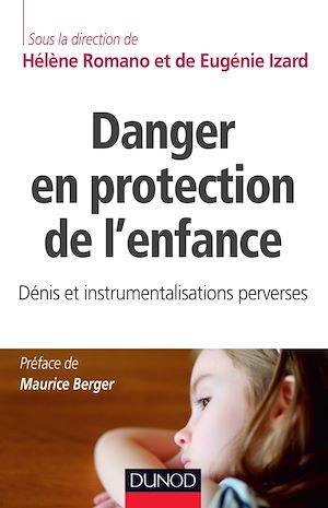 Téléchargez le livre :  Danger en protection de l'enfance