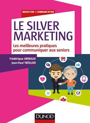 Téléchargez le livre :  Le Silver Marketing