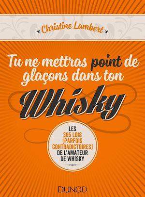Téléchargez le livre :  Tu ne mettras point de glaçons dans ton whisky