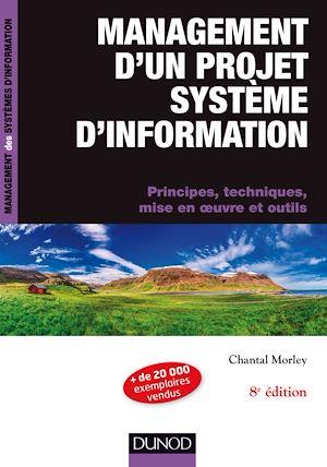 Téléchargez le livre :  Management d'un projet système d'Information -8e éd.