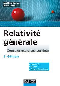 Relativité générale - 2e éd