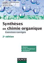 Télécharger cet ebook : Synthèses en chimie organique - 2e éd.