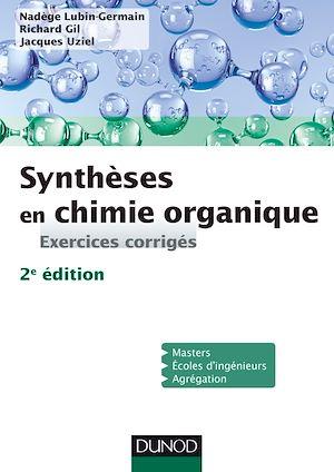 Téléchargez le livre :  Synthèses en chimie organique - 2e éd.