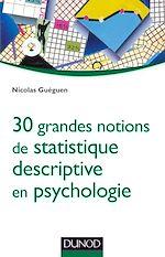 Télécharger le livre :  30 grandes notions de statistique descriptive en psychologie