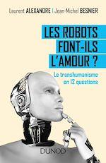 Télécharger le livre :  Les robots font-ils l'amour ?