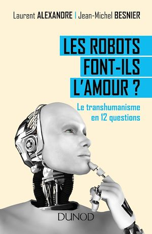 Téléchargez le livre :  Les robots font-ils l'amour ?