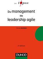 Télécharger le livre :  Du management au leadership agile - 2e éd.