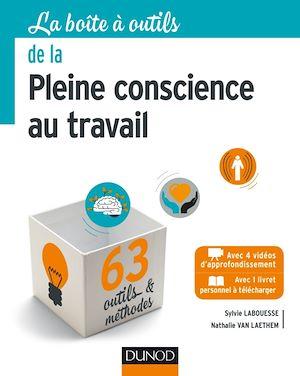 Téléchargez le livre :  La Boîte à outils de la Pleine conscience au travail