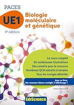 Télécharger le livre :  Biologie moléculaire-Génétique UE1 PACES - 4e éd.