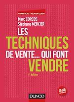 Télécharger le livre :  Les techniques de vente... qui font vendre - 6e éd.