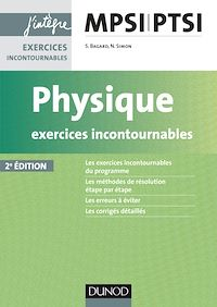 Physique Exercices incontournables MPSI-PTSI - 2e éd.