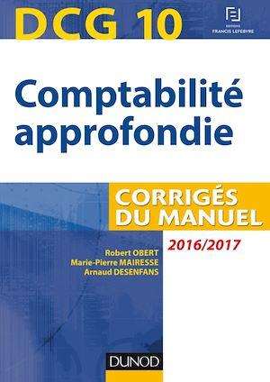 Téléchargez le livre :  DCG 10 - Comptabilité approfondie 2016/2017 - 7e éd