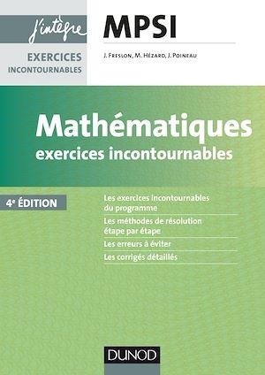 Téléchargez le livre :  Mathématiques Exercices incontournables MPSI - 4e éd.