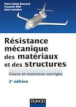 Télécharger cet ebook : Résistance mécanique des matériaux et des structures - 2e éd.