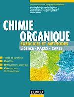 Télécharger le livre :  Chimie organique - Exercices et méthodes