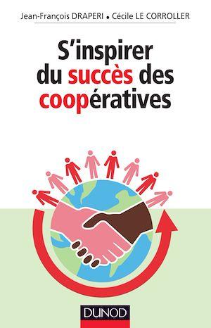 Téléchargez le livre :  S'inspirer du succès des coopératives
