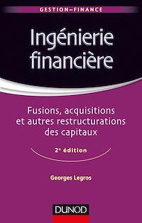 Ingénierie financière - 2e éd.