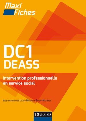 Téléchargez le livre :  DC1 DEASS Intervention professionnelle en service social