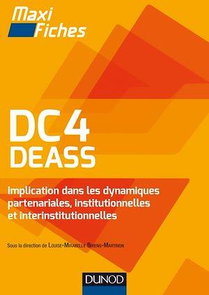 Téléchargez le livre :  DC4 DEASS Implication dans les dynamiques partenariales, institutionnelles et interinstitutionnelles