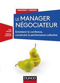 Télécharger le livre : Le manager négociateur