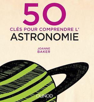 Téléchargez le livre :  50 clés pour comprendre l'astronomie