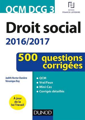 Téléchargez le livre :  QCM DCG 3 - Droit social 2016/2017 - 4e éd.