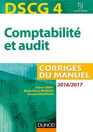 Téléchargez le livre :  DSCG 4 - Comptabilité et audit - 2016/2017 - 7e éd.