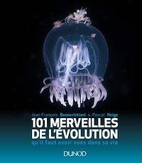 101 merveilles de l'évolution...