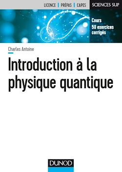 Téléchargez le livre numérique:  Introduction à la physique quantique