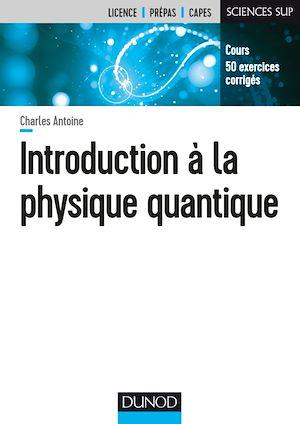 Téléchargez le livre :  Introduction à la physique quantique