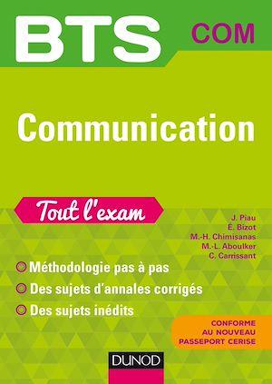 Téléchargez le livre :  BTS Communication Tout l'exam - 2e éd.