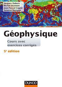 Géophysique - 5e éd.