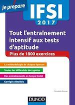 Télécharger le livre :  IFSI 2017 Tout l'entraînement intensif aux tests d'aptitude