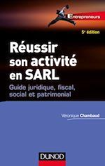 Télécharger le livre :  Réussir son activité en SARL - 5e éd.