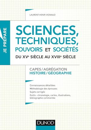 Téléchargez le livre :  Sciences, techniques, pouvoirs et sociétés du XVe siècle au XVIIIe siècle