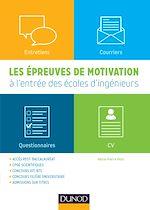 Télécharger le livre :  Les épreuves de motivation à l'entrée des écoles d'ingénieurs