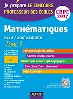 Télécharger le livre :  Mathématiques - Professeur des écoles - Ecrit, admissibilité - T1 - CRPE 2017