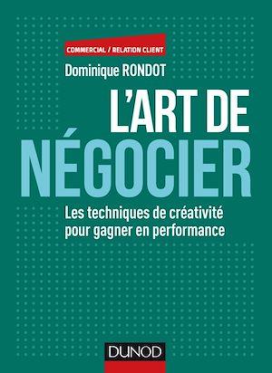 Téléchargez le livre :  L'art de négocier