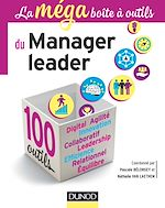 Télécharger le livre :  La MEGA boîte à outils du manager leader